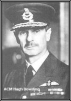 Air Chief Marshall Sir Hugh Dowding. C-in-C of RAF Fighter Command